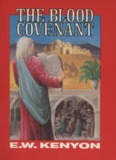 The Blood Covenant by E.W. Kenyon - HopeFaithPrayer