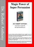 Magic Power of Super Persuasion