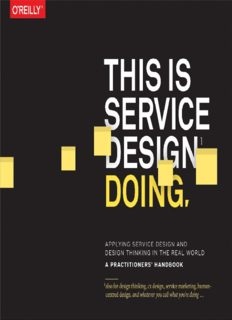 This is service design doing : applying service design thinking in the real world : a practitioner's handbook