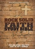 Rock Solid Faith Study Bible for Teens, NIV. Build and defend your faith based on God's promises