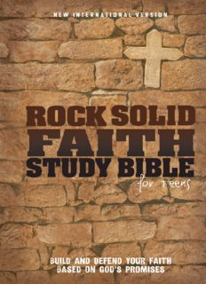 Rock Solid Faith Study Bible for Teens, NIV. Build and defend your faith based on God's promises
