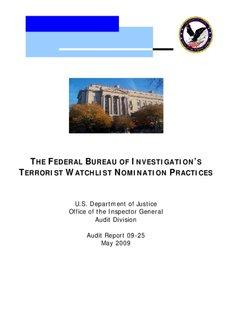 THE FEDERAL B INVESTIGATION S ERRORIST WATCHLIST NOMINATION PRACTICES