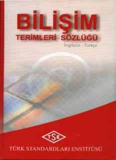 Bilişim Sözlüğü (İngilizce Türkçe)