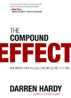The Compound Effect in Action-Darren Hardy - Go to Home Page