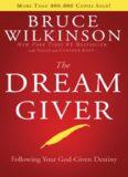 Dream Giver – Bruce Wilkinson