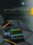 Handbook of Optoelectronics, Vol. 1: Concepts, Devices, and Techniques