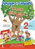 Olmo Bla Bla 2. Il libro di italiano