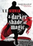 A Darker Shade of Magic: A Novel