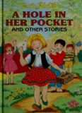 A Hole in Her Pocket- And Other Stories