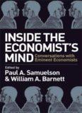 Inside the Economist's Mind - Conversations with Eminent Economists