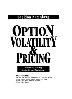 Option Pricing And Volatility Advanced Strategies And Trading Techniques Sheldon Natenberg