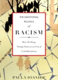 The Emotional Politics of Racism
