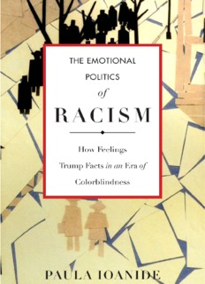 The Emotional Politics of Racism
