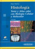 Histologia: Texto Y Atlas
