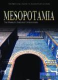 Mesopotamia: The World's Earliest Civilization (The Britannica Guide to Ancient Civilizations)