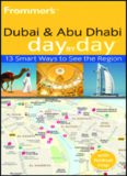 Frommer's Dubai and Abu Dhabi Day by Day (Frommer's Day by Day - Pocket)