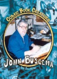 John Buscema - Comic Book Creators - Sharyland ISD