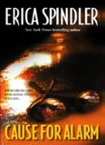 Spindler, Erica - Cause For Alarm