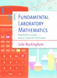Fundamental laboratory mathematics: required calculations for the medical laboratory professional