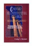 Comentario del Contexto Cultural de la Biblia. NUEVO Testamento