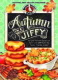 Autumn in a Jiffy Cookbook: All Your Favorite Flavors of Fall in Over 200 Fast-Fix, Family-Friendly