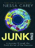 Junk DNA : a journey through the dark matter of the genome