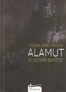Fedailerin Kalesi Alamut - Vladimir Bartol