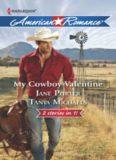 My Cowboy Valentine (Be Mine, Cowboy; Hill Country Cupid)