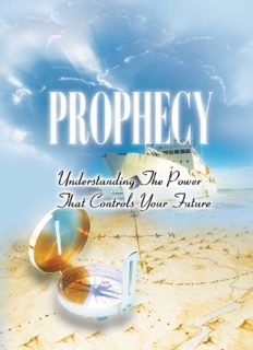 Prophecy: Understanding the power that controls your future