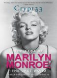 Crypt 33: The Saga of Marilyn Monroe - The Final Word