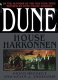 Dune book 7 - Herbert, Brian & Keven J. Anderson - Dune History 01 - House Harkonnen