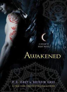 Awakened A House of Night Novel