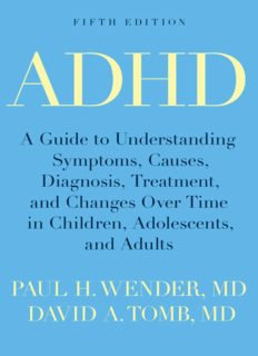 ADHD : attention-deficit hyperactivity disorder in children, adolescents, and adults