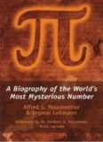Pi: A Biography of the World's Most Mysterious Number