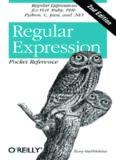 Regular Expression Pocket Reference: Regular Expressions for Perl, Ruby, PHP, Python, C, Java