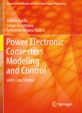 Power Electronic Converters Modeling and Control: with Case Studies