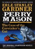 Perry Mason 6 The Case of the Caretakers Cat