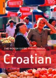 The Rough Guide to Croatian Dictionary Phrasebook 1 (Rough Guide Phrasebooks)