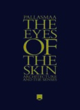 The Eyes of the Skin