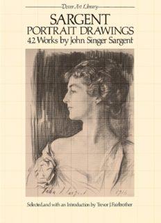 Sargent portrait drawings : 42 works by John Singer Sargent