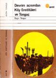 Devrim Açısından Köy Enstitüleri ve Tonguç