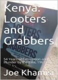 Looters and Grabbers: 54 Years of Corruption and Plunder by the Elite, 1963-2017