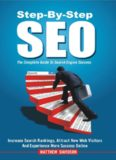 Step-By-Step SEO: The Complete Guide To Search Engine Success