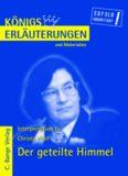 Erläuterungen zu Christa Wolf: Der geteilte Himmel, 3. Auflage (Königs Erläuterungen und Materialien, Band 426)