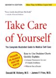 Take Care of Yourself: The Complete Illustrated Guide to Medical Self-Care