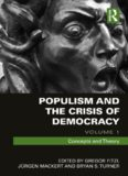 Populism and the Crisis of Democracy: Volume 1: Concepts and Theory