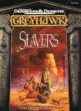 Slavers, Second Edition (Advanced Dungeons & Dragons, Greyhawk)