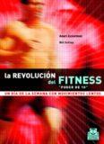 La Revolucion del Fitness (Spanish Edition)