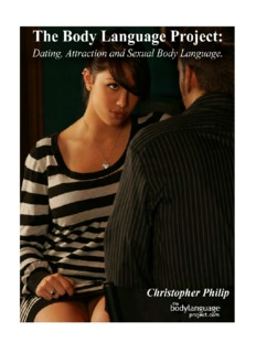 The Body Language Project: Dating, Attraction and Sexual Body Language