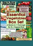 Essential Vegetables Box Set 4 in 1 Package: Organic Gardening with Tomatoes, Potatoes, Peppers, Eggplants, Broccoli, Cabbage, and More